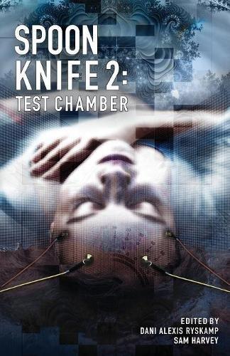 Spoon-Knife-2-Test-Chamber - Neuroqueer.com